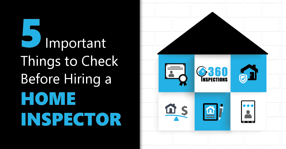 Things to Check Before Hiring a Home Inspector - 360 Inspections Kansas City