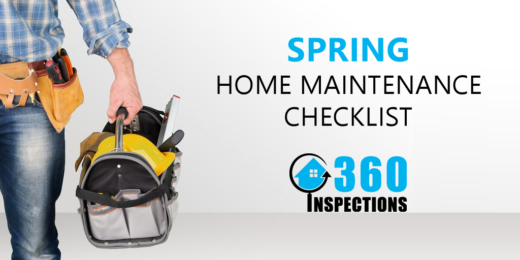 Spring Home Maintenance Checklist - 360 Inspections KC