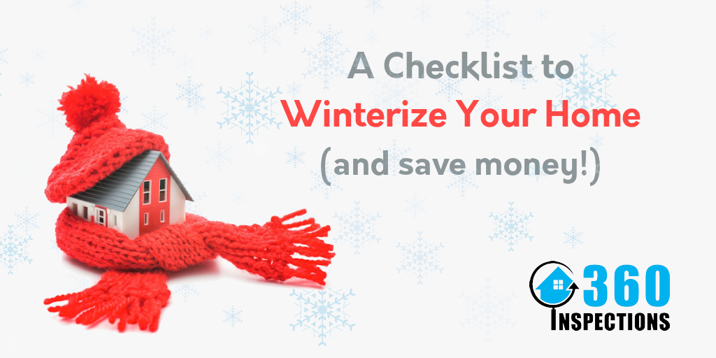 Winterize Home Checklist - 360 Inspections KC